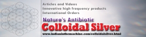 Indiain in the machine's new Colloidal Silver webpage